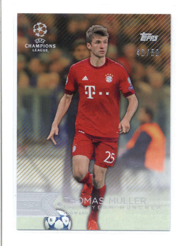 THOMAS MULLER 2016 TOPPS UEFA CHAMPIONS LEAGUE #137 GOLD PARALLEL #40/50 AB9699