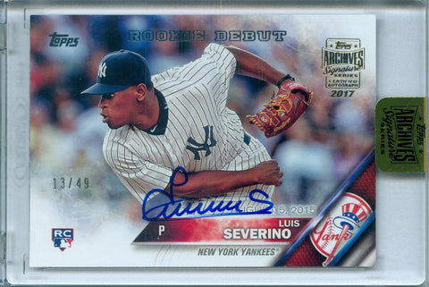 LUIS SEVERINO 2017 TOPPS ARCHIVES SIGNATURE 2016 AUTO AUTOGRAPH SP/49