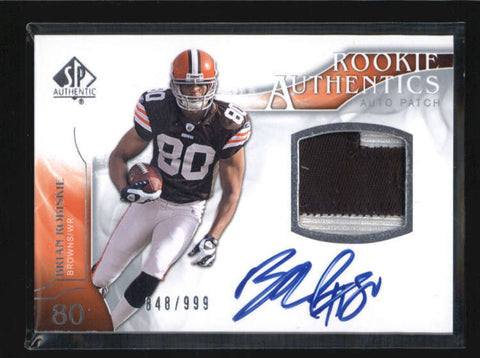 BRIAN ROBISKIE 2009 SP AUTHENTIC ROOKIE RC PATCH AUTOGRAPH AUTO #848/999 AB6225