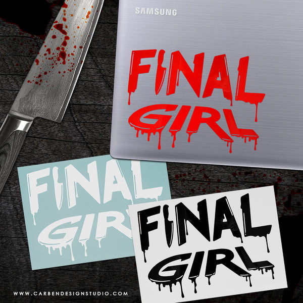 FINAL GIRL VINYL DECAL: Available in 3 Colors