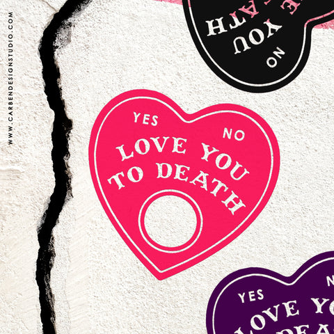 LOVE YOU TO DEATH VINYL DECAL: Available in 5 Colors