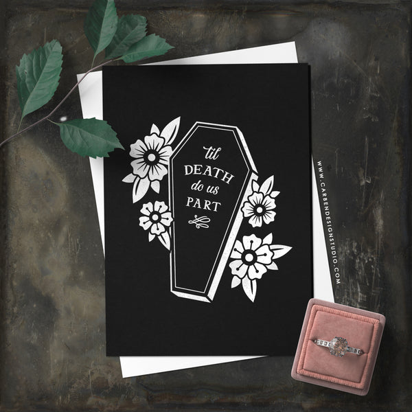 TIL DEATH GREETING CARD