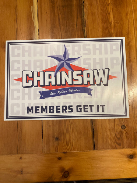 Chainsaw Chainership Blue Ribbon Member Sign