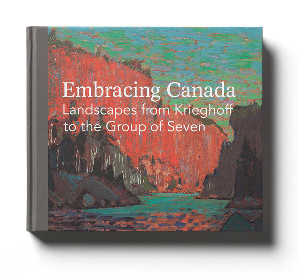 Embracing Canada: Landscapes from Krieghoff to the Group of Seven