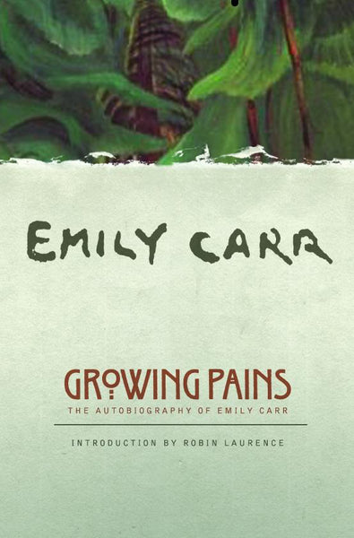 Emily Carr: Growing Pains