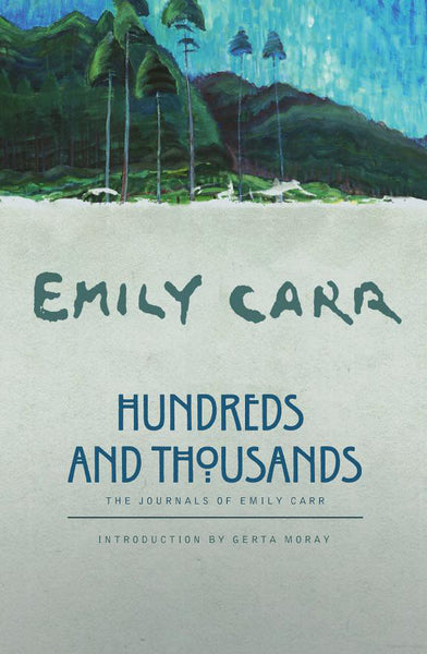 Emily Carr: Hundreds and Thousands