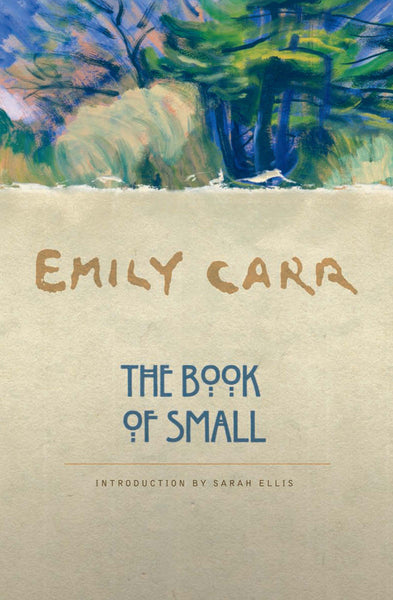 Emily Carr: The Book of Small