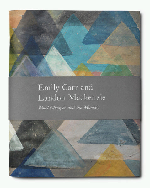 Emily Carr and Landon Mackenzie: Wood Chopper and the Monkey