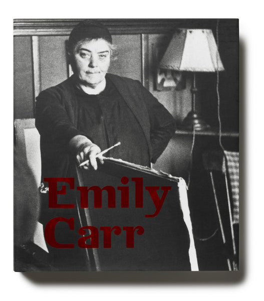 Emily Carr: New Perspective on a Canadian Icon
