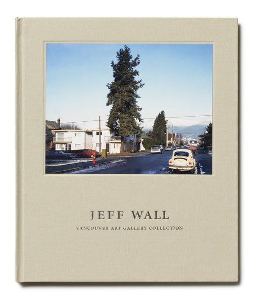 Jeff Wall: Vancouver Art Gallery Collection