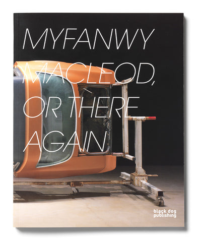 Myfanwy MacLeod, or There and Back Again