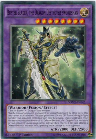 Buster Blader, the Dragon Destroyer Swordsman - SDMY (C)