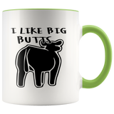 I Like Big Butts-Livestock Show Steer Accent Mug