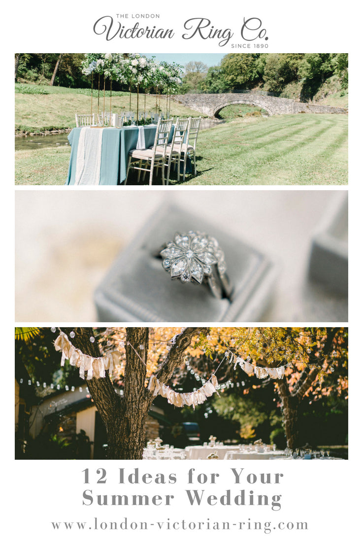 Wedding Ideas for your Summer Wedding from the London Victorian Ring Company