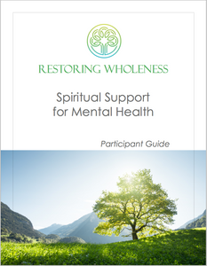 Restoring Wholeness Small Group Package - One Leader Guide & Eight Participant Guides