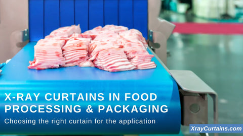 X-Ray Curtains in Food Processing and Packaging