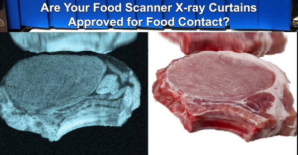 Are Your Food Scanner X-ray Curtains Approved for Food Contact