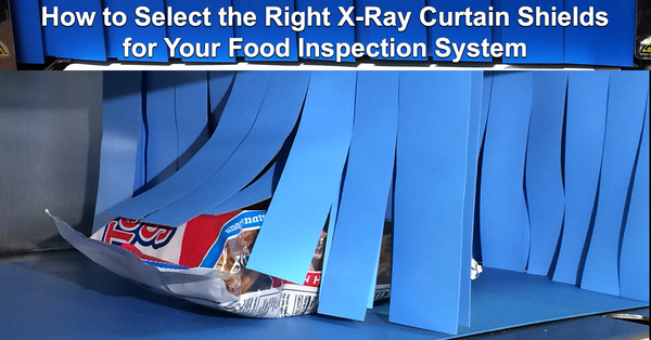 How to Select the Right X-ray Curtain Shields for Your Food Inspection System
