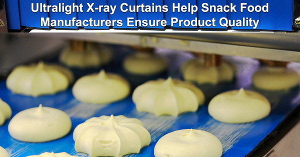 Ultralight X-ray Curtains Help Snack Food Manufacturers Ensure Product Quality