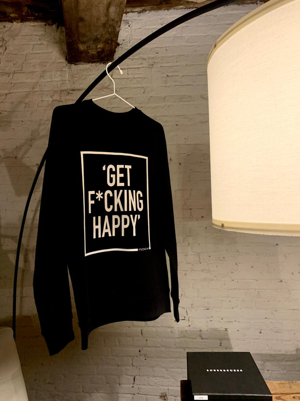 Get F*cking Happy Black Sweater!