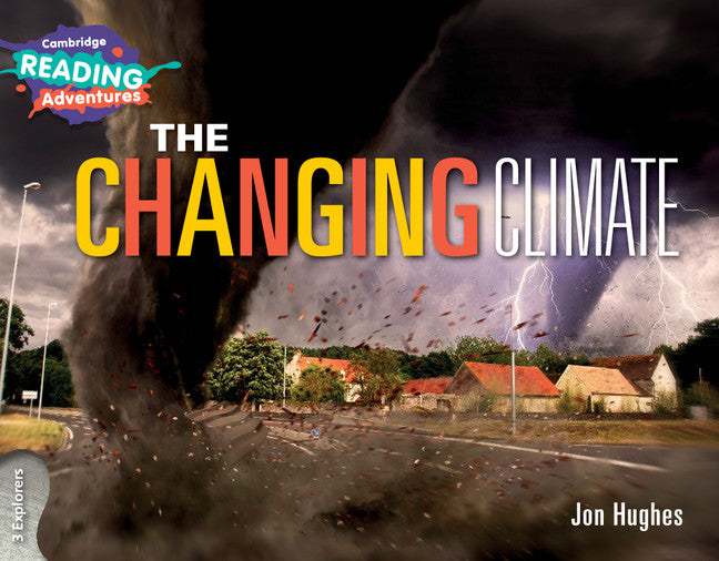 The Changing Climate 3 Explorers