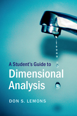 A Student's Guide to Dimensional Analysis