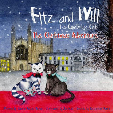 The Christmas Adventure: Fitz and Will - the Cambridge Cats