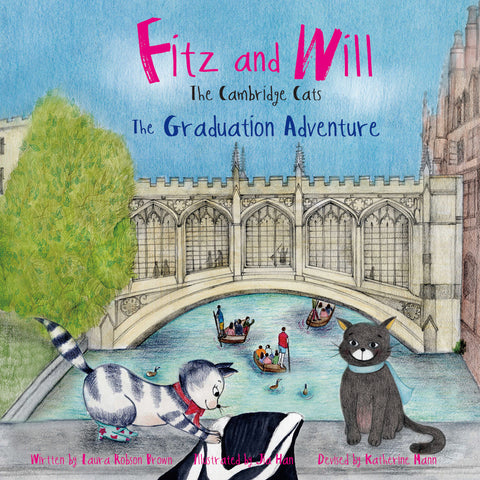 The Graduation Adventure: Fitz and Will - the Cambridge Cats
