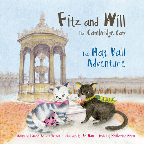 The May Ball Adventure: Fitz and Will - the Cambridge Cats