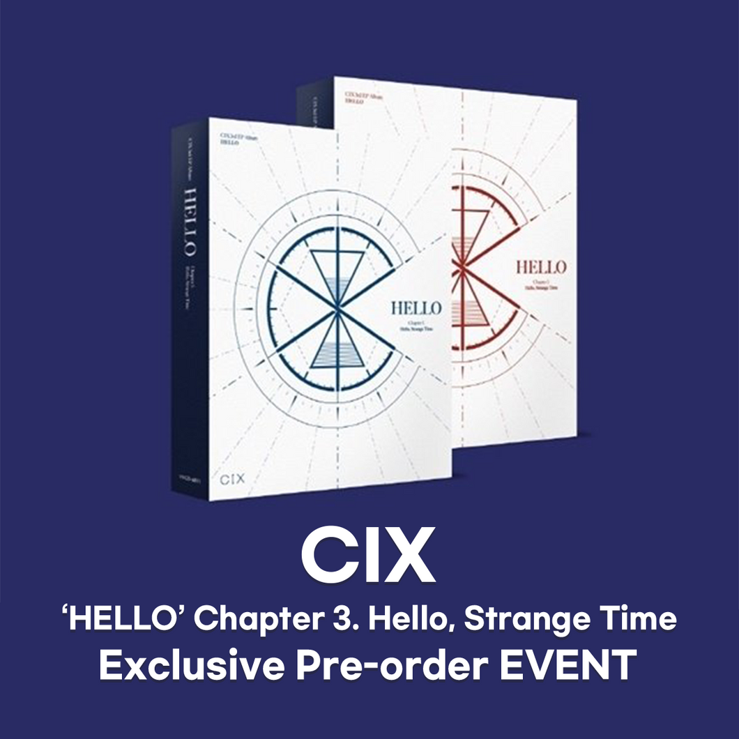 [Pre-order] CIX - HELLO Chapter 3. Hello, Strange Time [3rd EP Album][Exclusive Photocards]