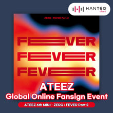 Load image into Gallery viewer, [Online Fansign] ATEEZ - ZERO : FEVER Part.2 [6th Mini Album] Random Ver.