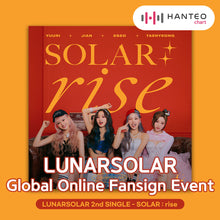 Load image into Gallery viewer, [Online Fansign] LUNARSOLAR - SOLAR : rise [2nd Single Album]