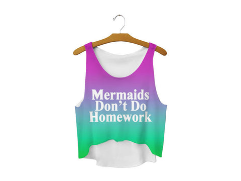 Mermaids Don't Crop Top