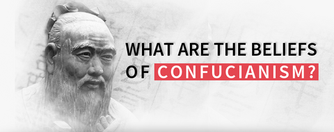 What are the Beliefs of Confucianism?
