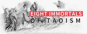 The Eight Immortals of Taoism