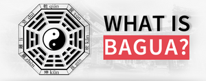 What is Bagua?