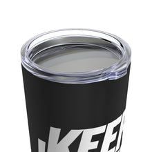 Load image into Gallery viewer, #KeepWinning Tumbler 20oz