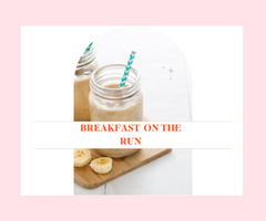 breakfast on the run for a mum