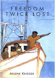 Freedom Twice Lost - arlenesbooks