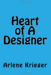 Heart of a Designer - arlenesbooks