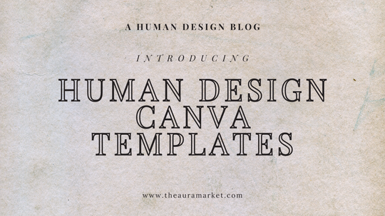 The Ultimate Human Design Canva Templates for Content Creation