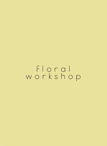 Floral Workshop