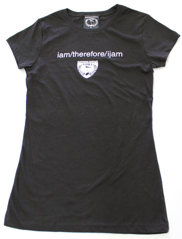 I AM THEREFORE I JAM MUSIC T-SHIRT - WOMEN - ENJOYMUSIC ENJOYLIFE
