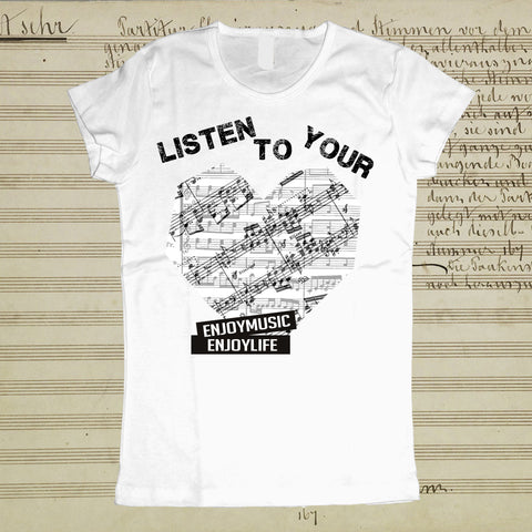 LISTEN TO YOUR HEART MUSIC T-SHIRT - WOMEN - ENJOYMUSIC ENJOYLIFE