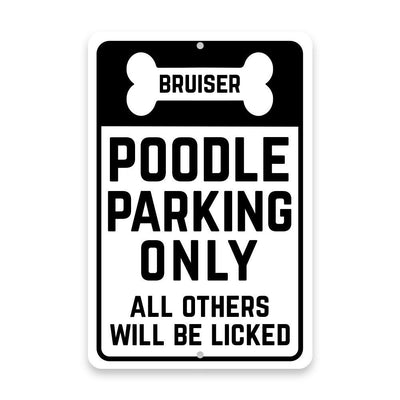 Personalized Personalized Poodle Parking Only with Name in Bone Metal Room Sign