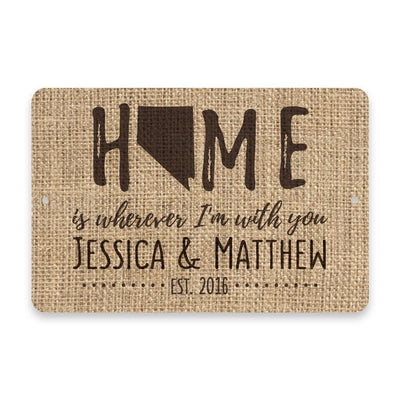 Personalized Burlap Nevada Home is Wherever I'm with You Metal Room Sign