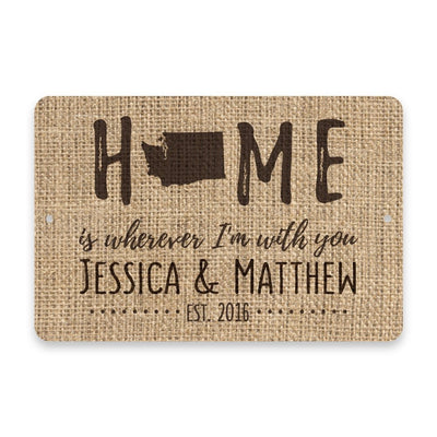Personalized Burlap Washington Home is Wherever I'm with You Metal Room Sign
