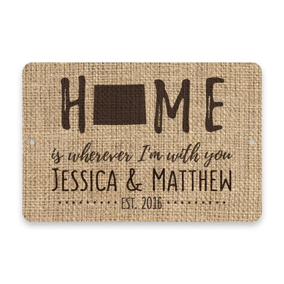 Personalized Burlap Wyoming Home is Wherever I'm with You Metal Room Sign