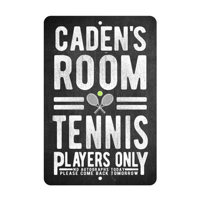 Personalized Tennis Players Only - No Autographs Metal Room Sign - Aluminum Tennis Wall Decor