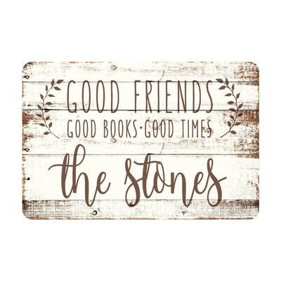 Personalized Good Friends, Good Books, Good Times Rustic Wood Look Metal Sign